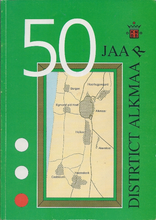 Snel, jan - 50 jaar District Alkmaar -Biljarten in de regio Alkmaar