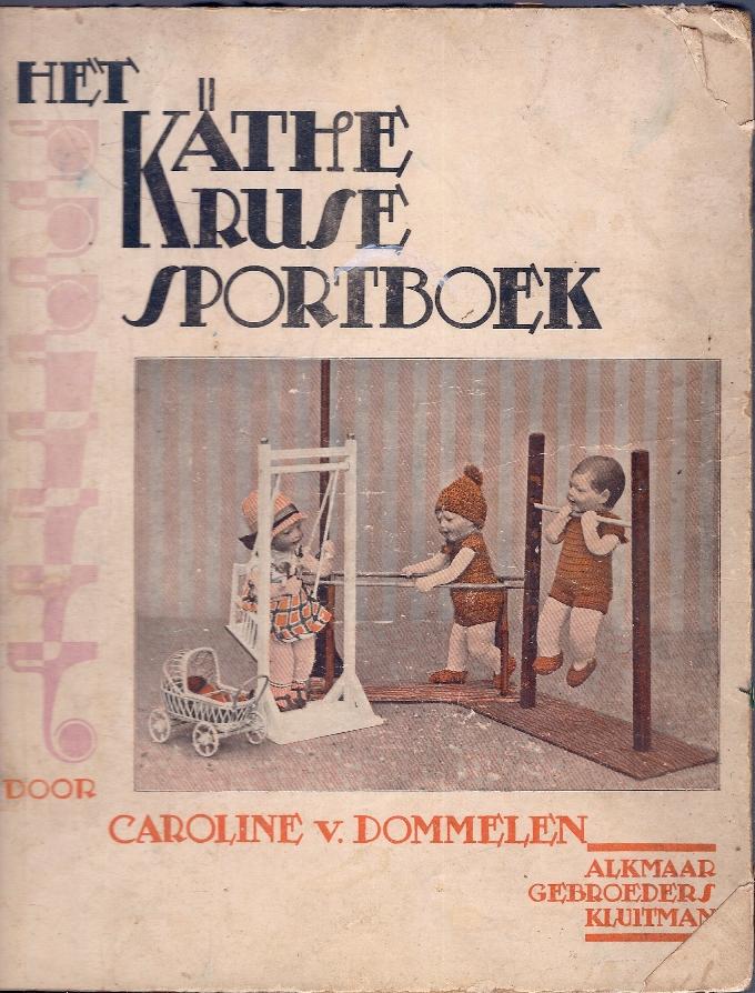 DOMMELEN, CAROLIEN VAN - Het Käthe Kruse Sportboek -versjes van Carolien van Dommelen