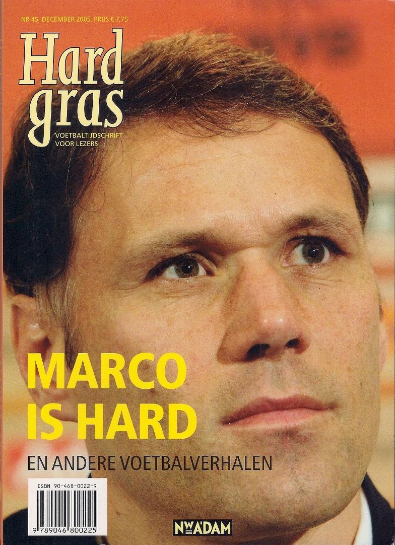 BORST, HUGO EN NIEUWKERK, MATTHIJS VAN EN SPAAN, HENK - Hard gras 45 -Marco is hard en andere voetbalverhalen
