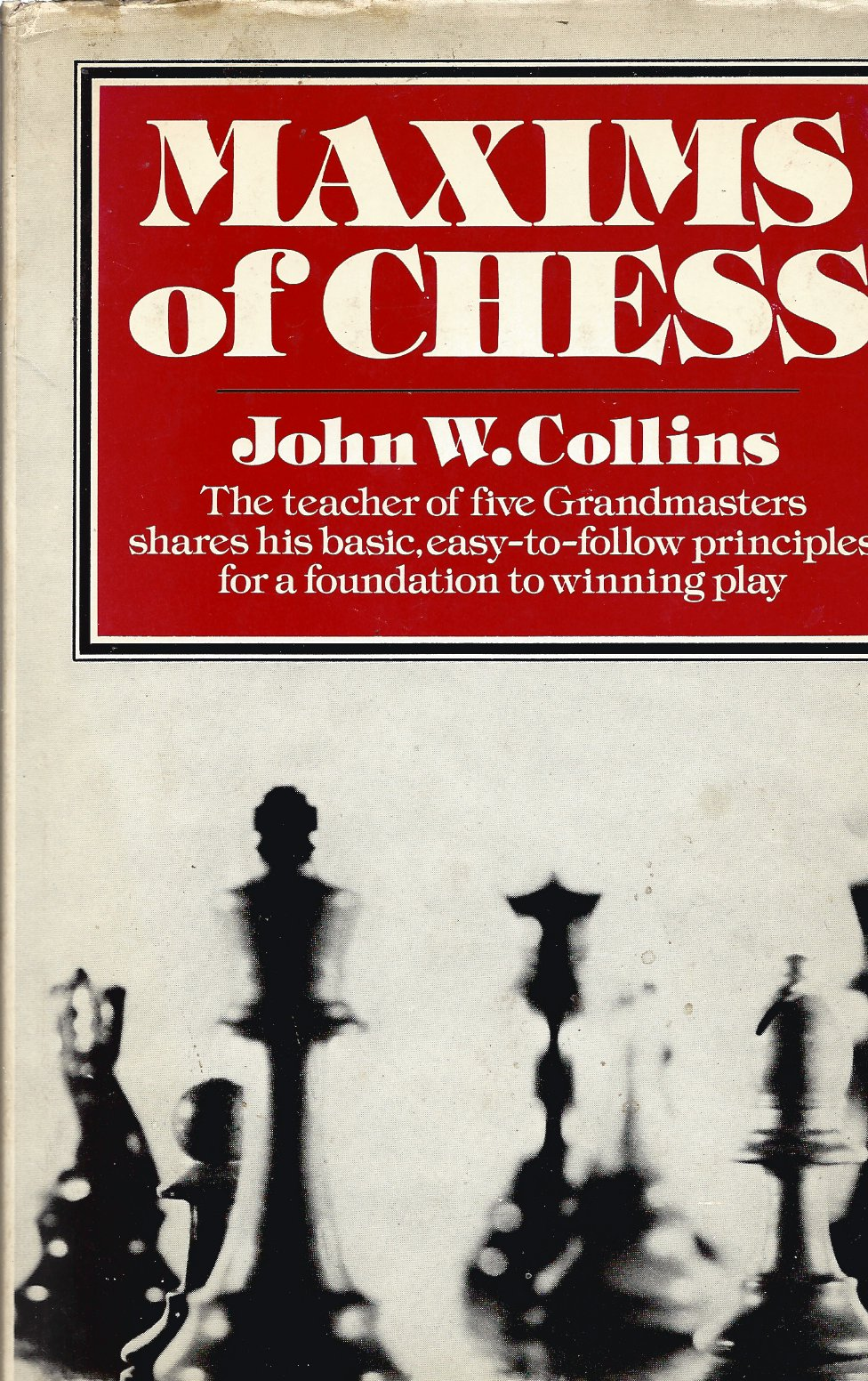 COLLINS, JOHN W. - Maxims of Chess