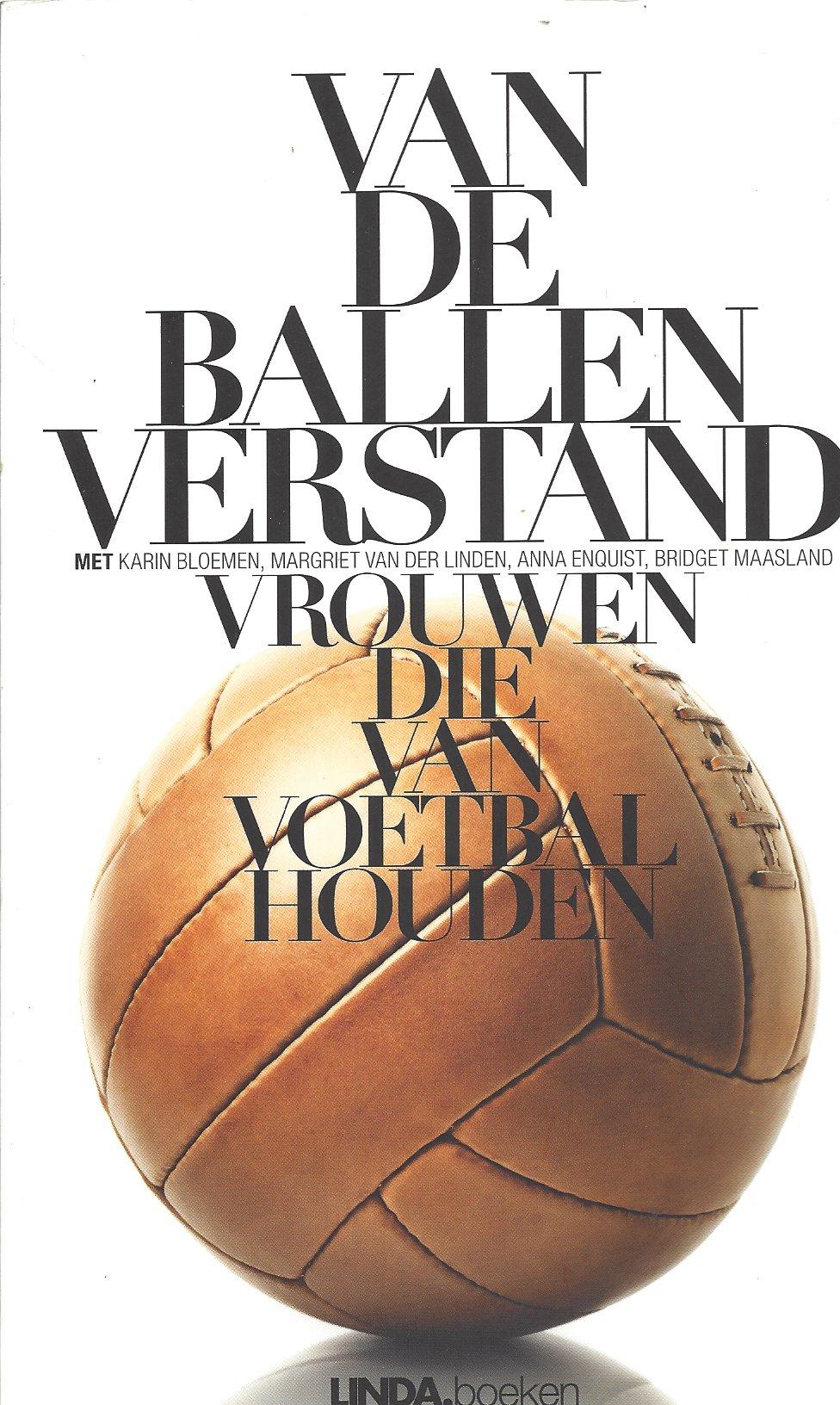 Scheulderman, Antoinnette - Van de ballen verstand -Vrouwen die van voetbal  houden