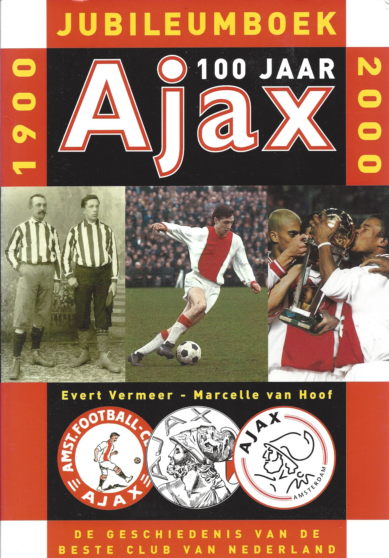 100 jarig jubileum ajax 100 jaar Ajax 100 jarig jubileum ajax