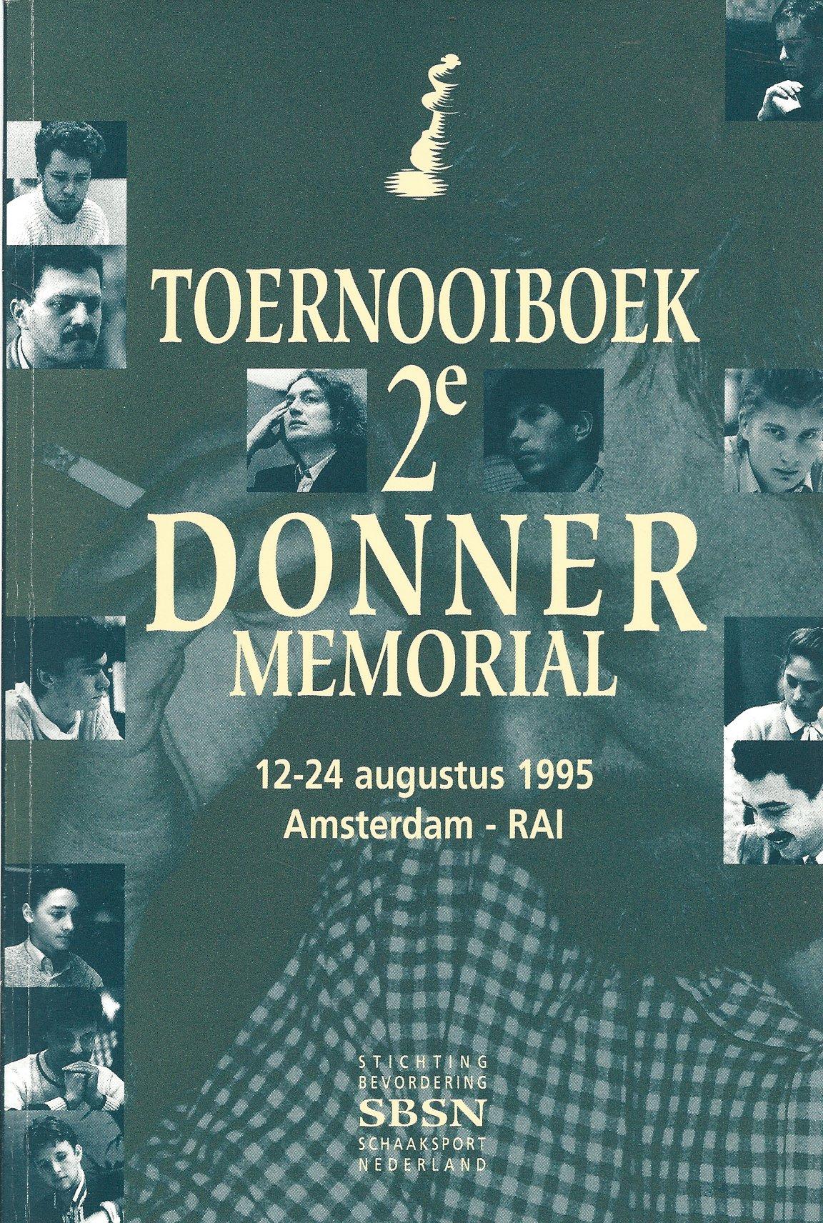 DIVERSE - Toernooiboek 2e Donner Memorial -12-24 augustus 1995 Amsterdam-RAI