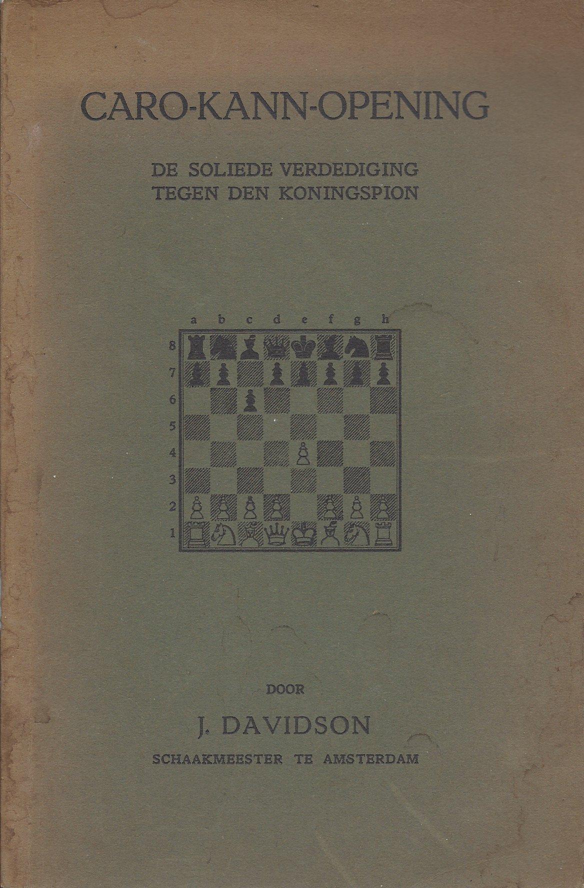 DAVIDSON, J - Caro - Kann - opening.  -De solide verdediging tegen den koningspion.