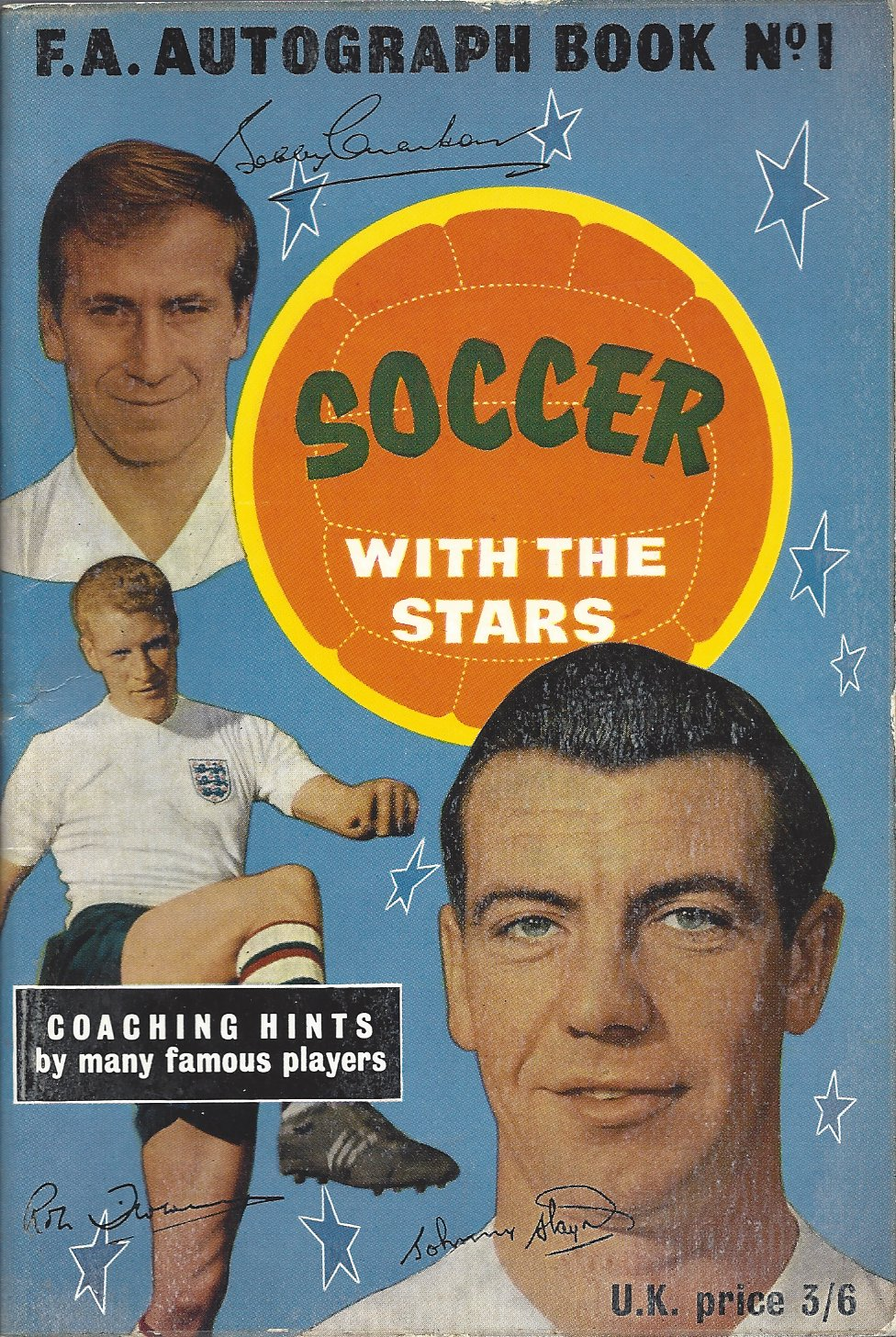 - Soccer with the stars -F.A. Autograph Book No 1