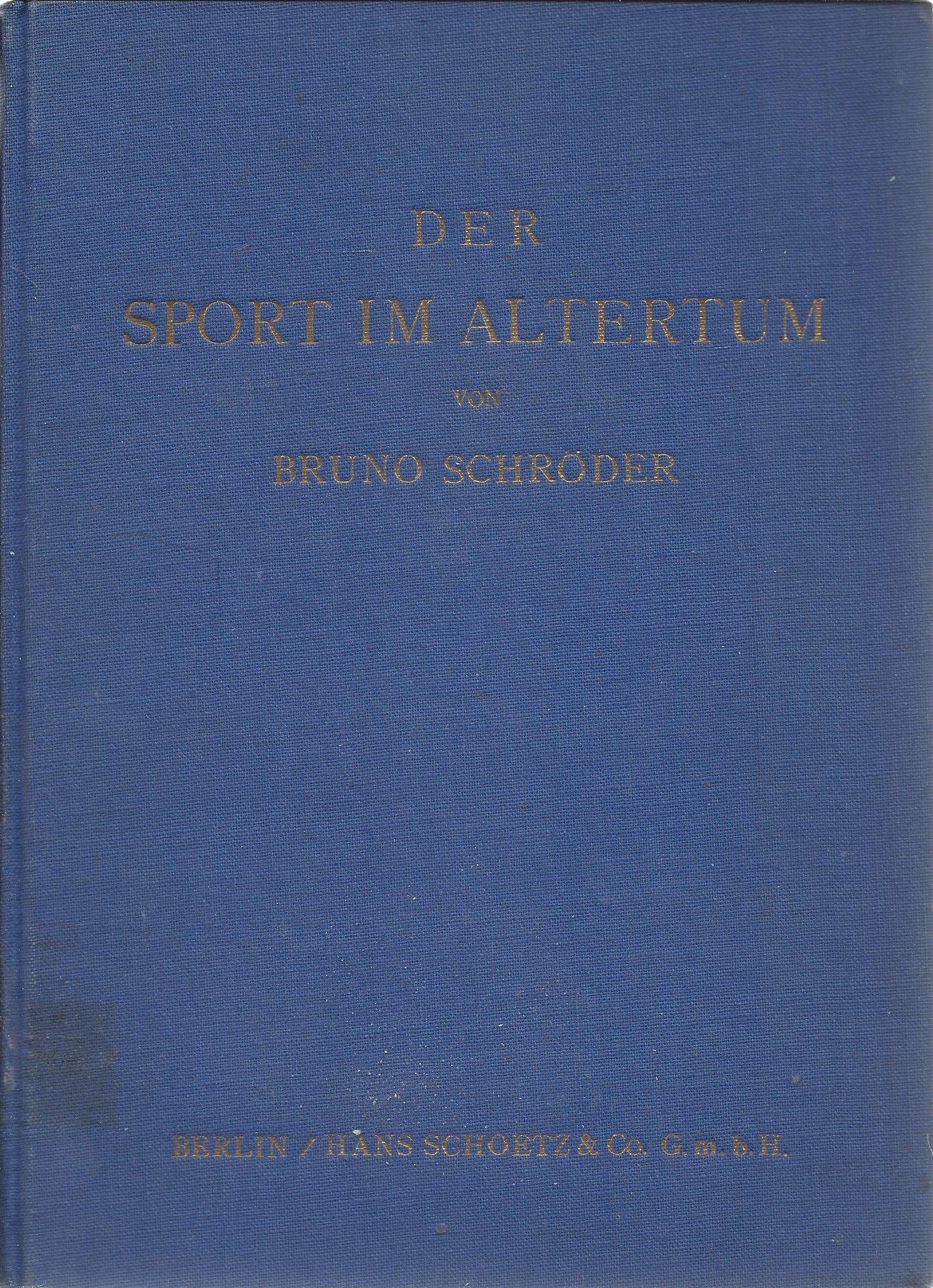 Schröder,Bruno - Der sport im Altertum