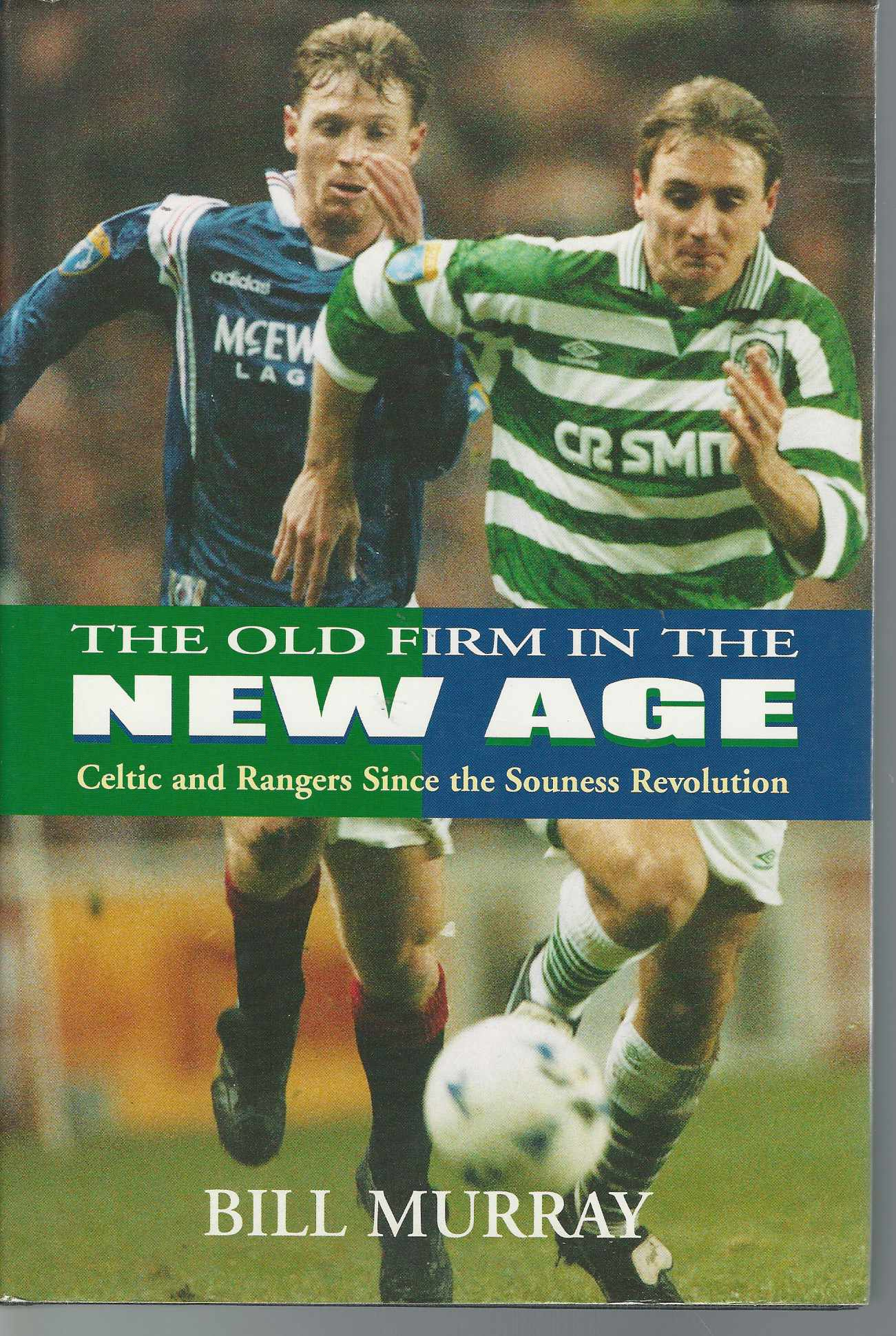 The Old Firm In The New Age