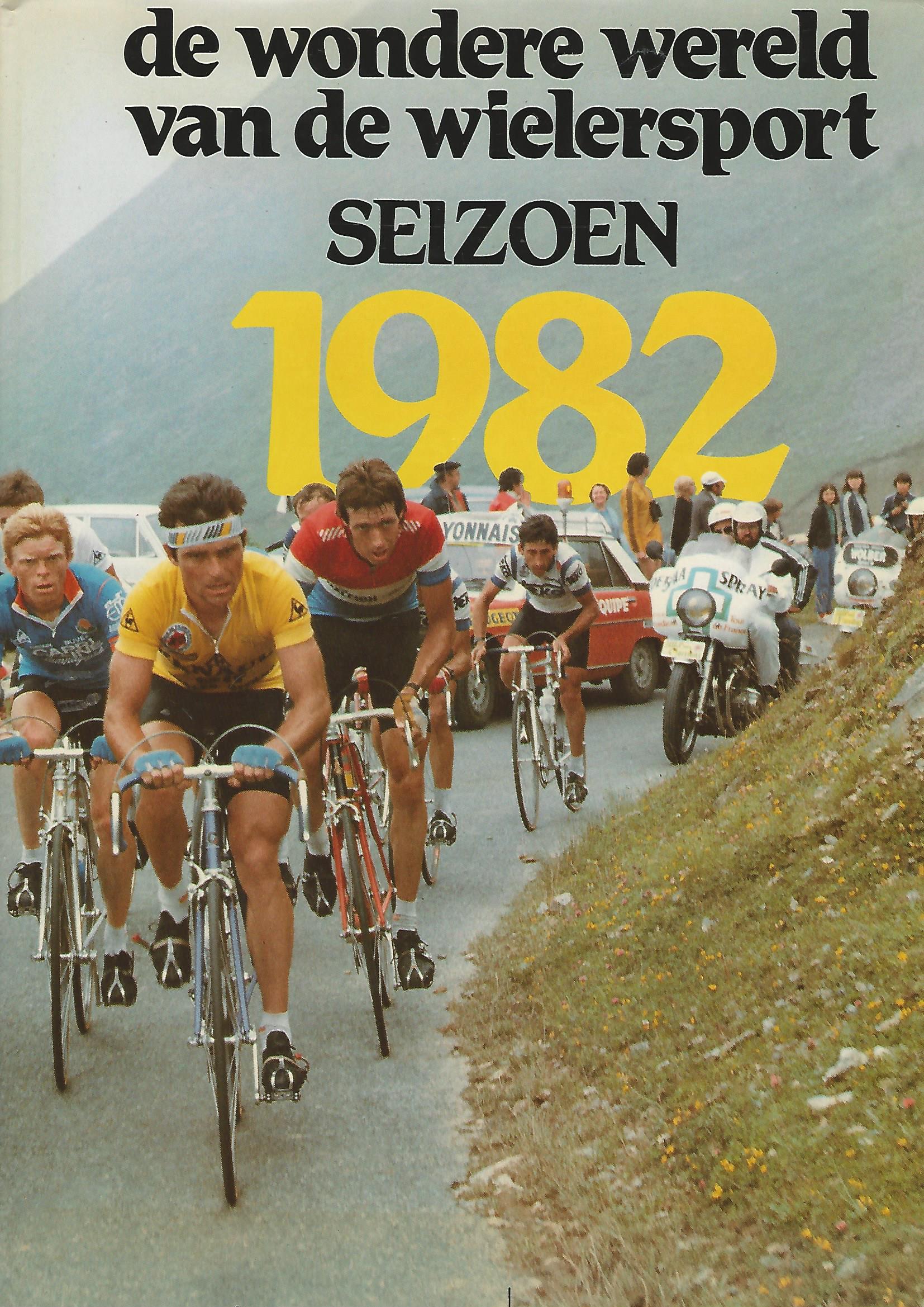 Tonnoir, Aldo en Merckx, Eddy - De wondere wereld van de wielersport. Seizoen 1982