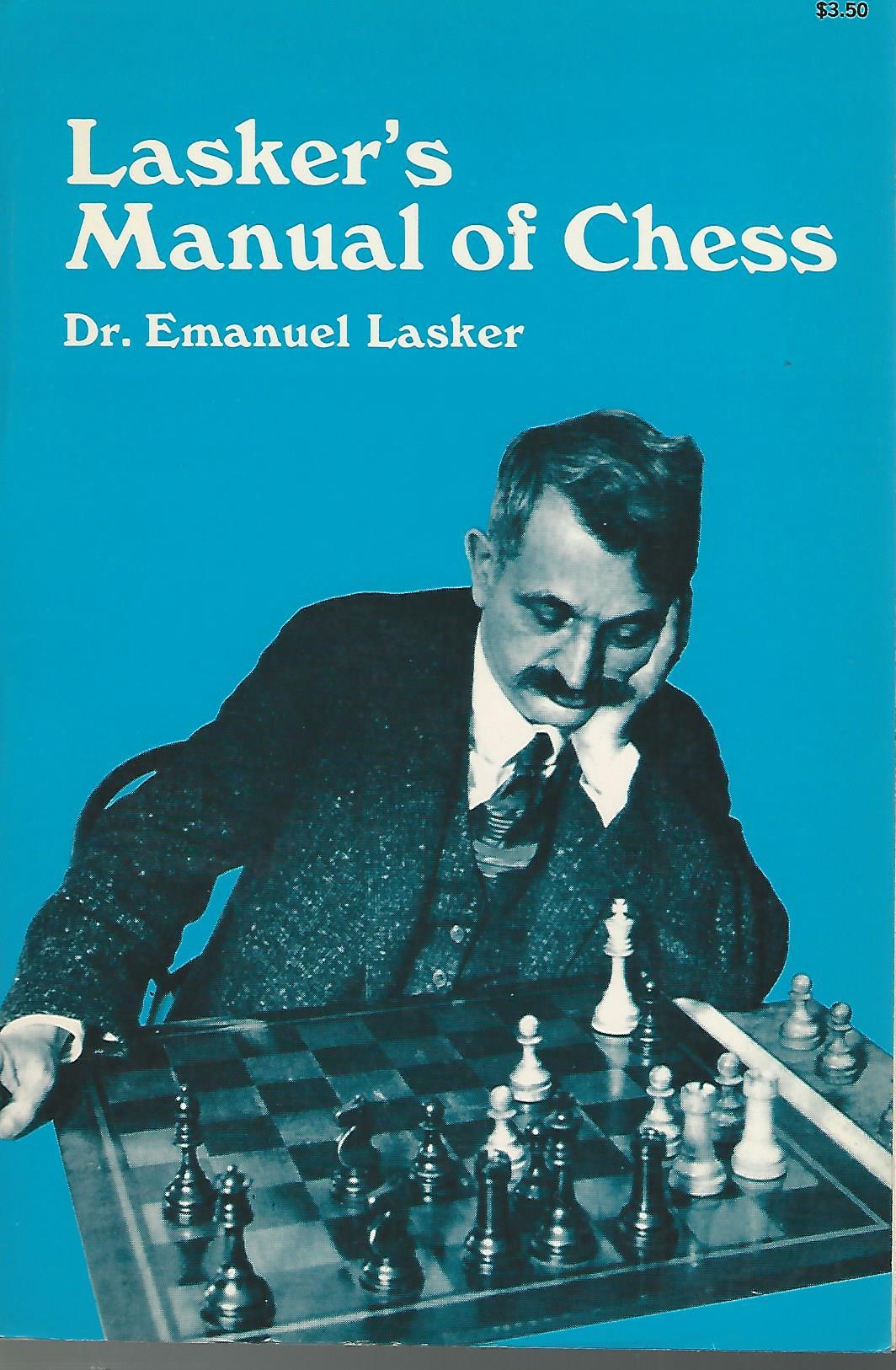 ... Lasker's Manual of Chess. « Vorige. klik ...