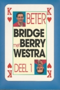 beter bridge  met berry westra  deel 1