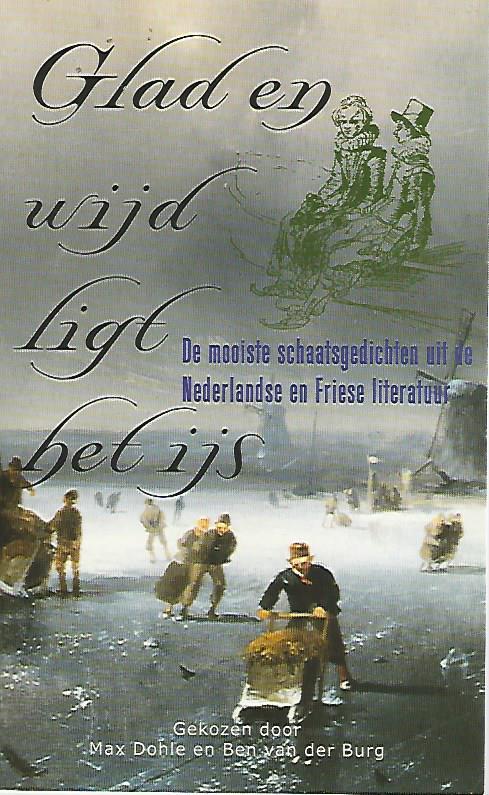 Citaten Uit Nederlandse Literatuur : Glad en wijd ligt het ijs de mooiste schaatsgedichten