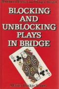 blocking and unblocking plays in bridge
