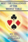 Meet the challenges at the bridge table