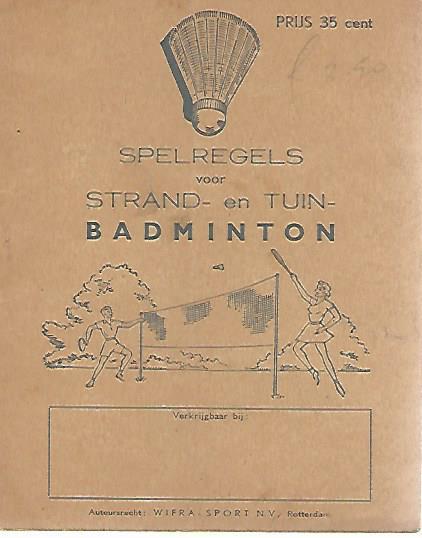 Spelregels voor strand- en tuin-badminton Reclameboekje ... Badminton Spelregels
