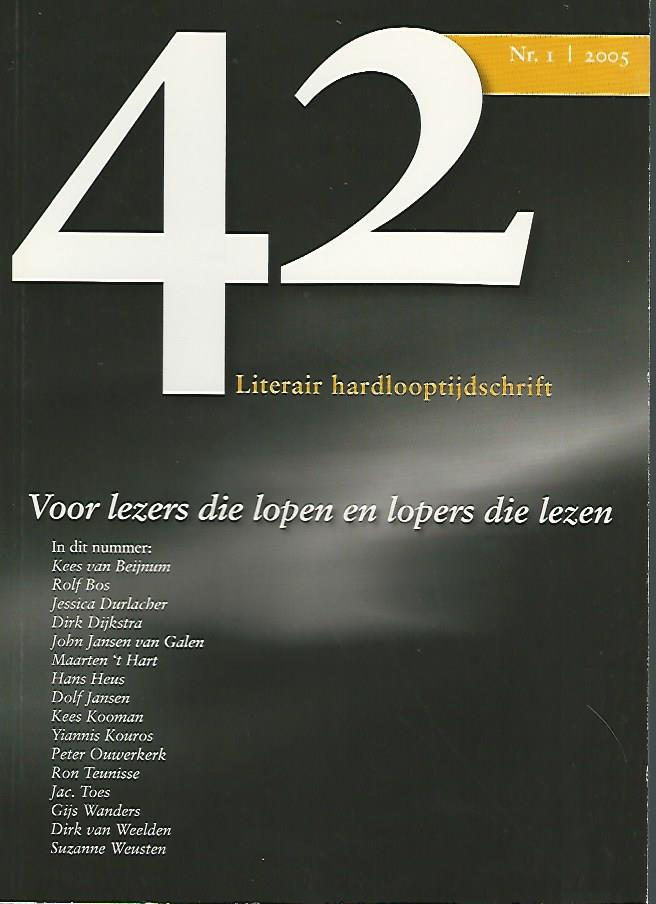 Redactie - 42  Literair hardlooptijdschrift Nr. 1