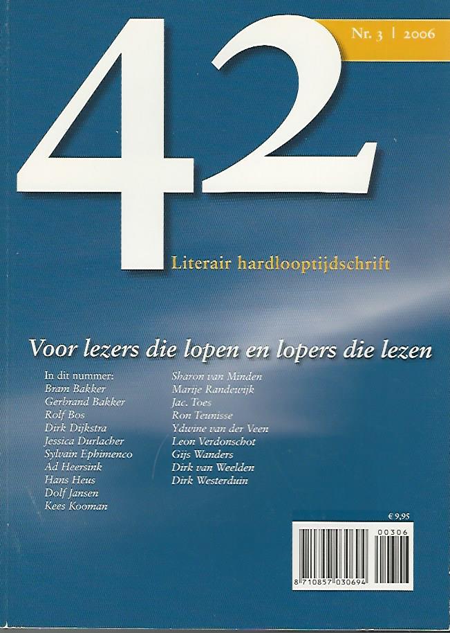 Redactie - 42  Literair hardlooptijdschrift Nr. 3
