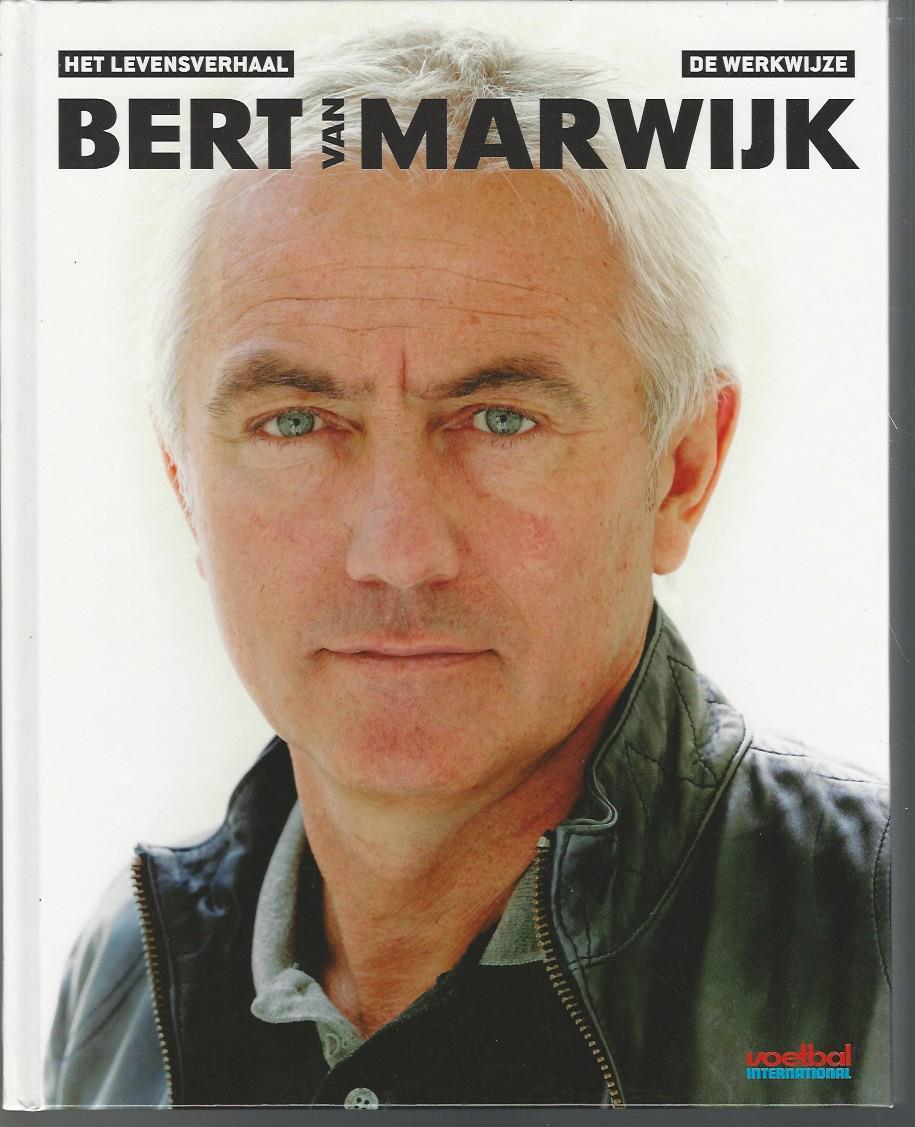 Het levensverhaal - De werkwijze van Bert van Marwijk