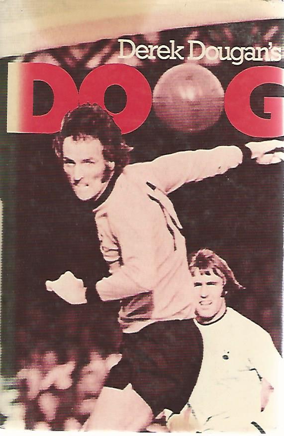DOUGAN, DEREK - 'Doog' Derek Dougan