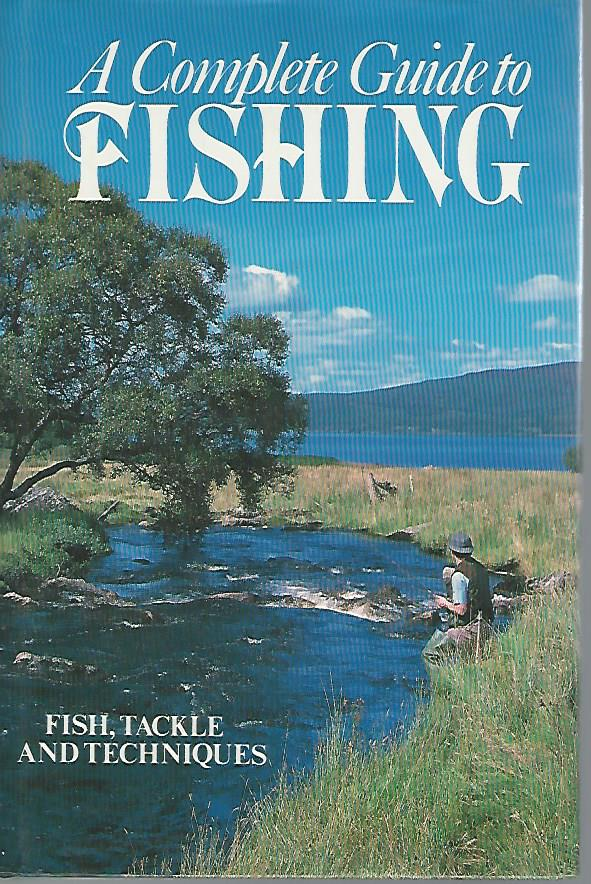 A complete Guide to Fishing...