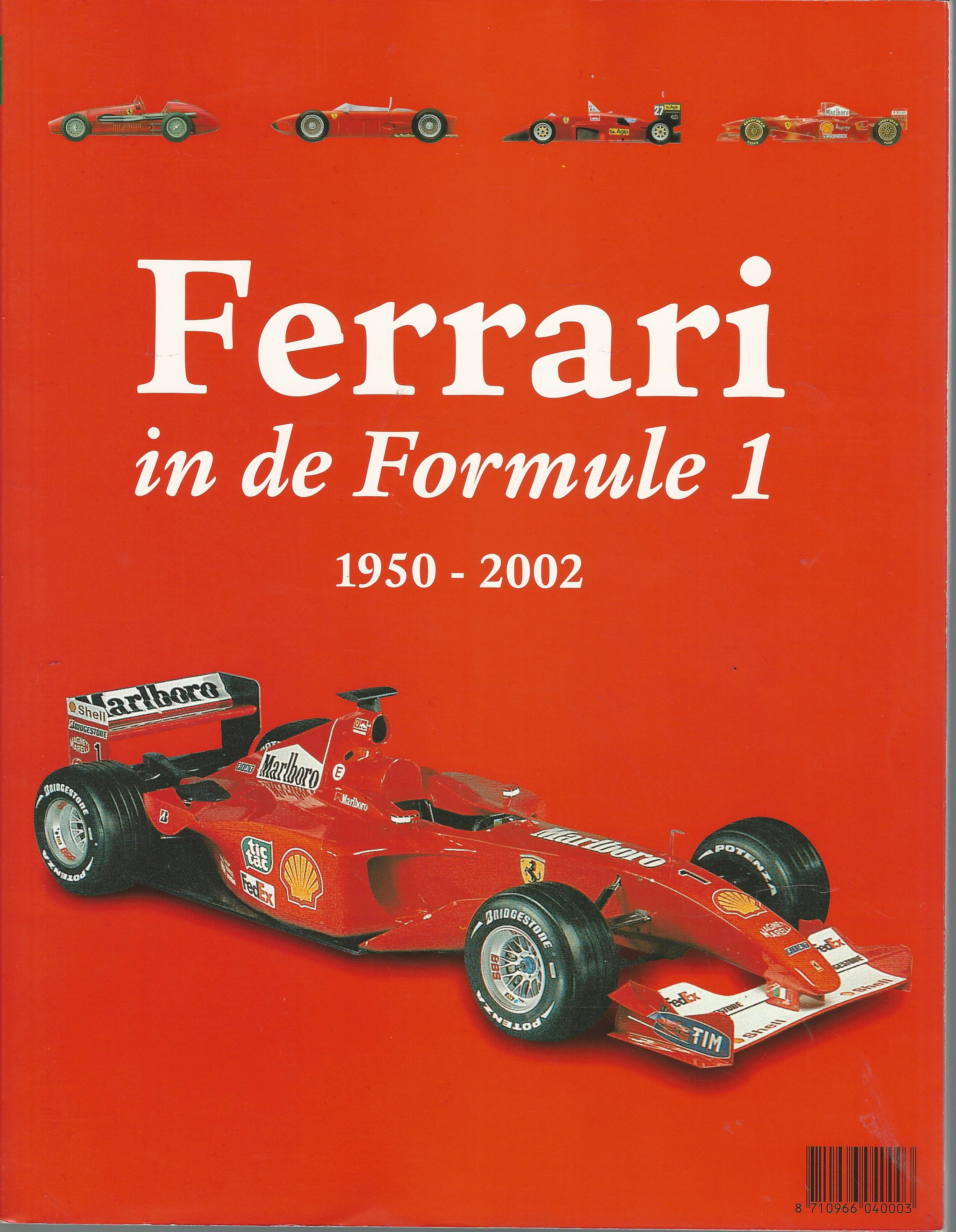 ferrari in de formule 1 1950 2002 onschatbare klassieker. Black Bedroom Furniture Sets. Home Design Ideas