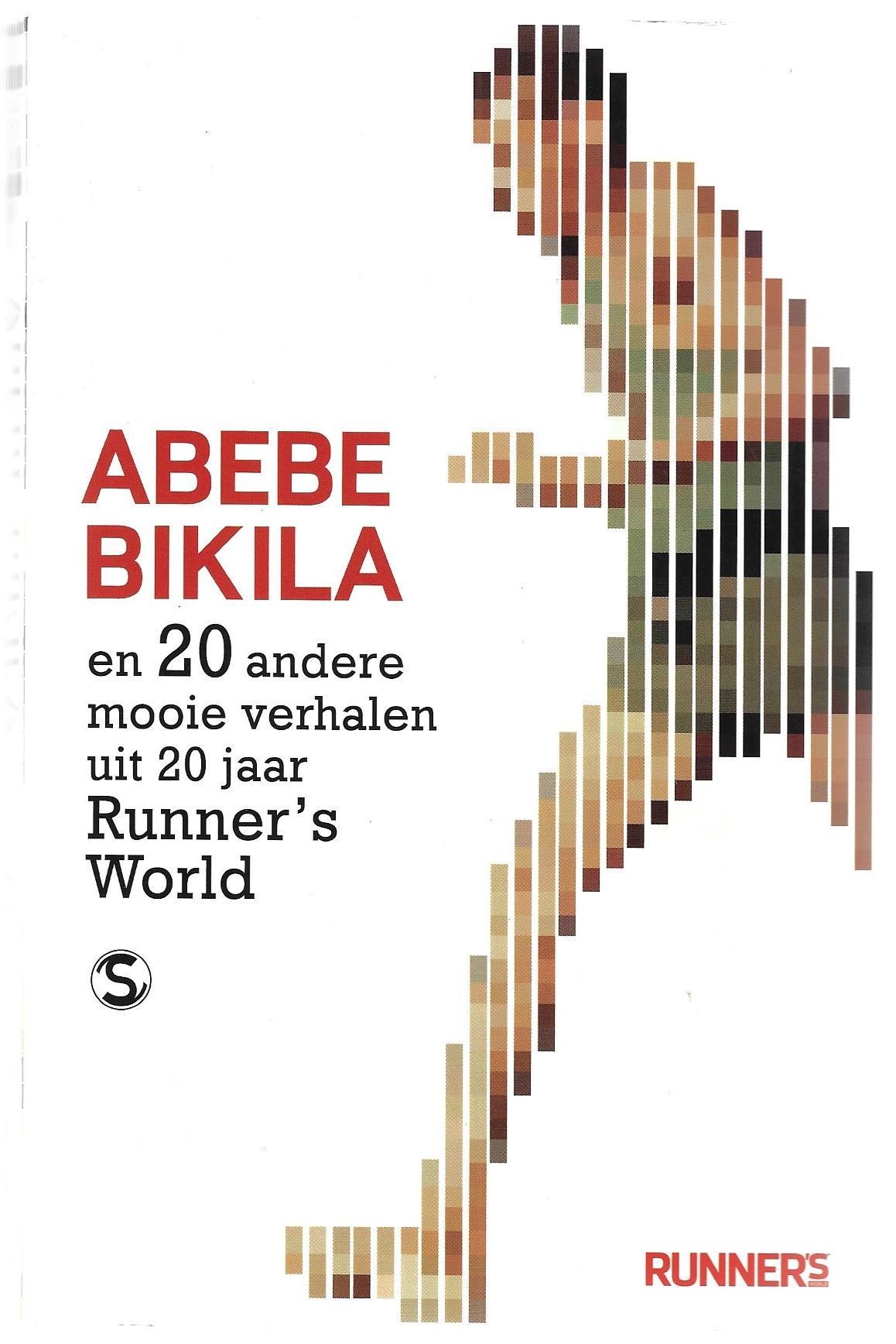 DIVERSE - Abebe Bikila -en 20 andere mooie verhalen uit 20 jaar Runner's World